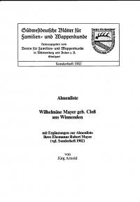 Ahnenliste der Wilhelmine Mayer geb. Cloß aus Winnenden (Sonderheft 1983)