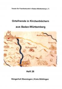 Ortsfremde in BW Heft 26: Ihingerhof