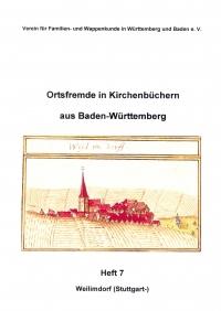 Ortsfremde in BW Heft 07: Weilimdorf