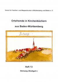 Ortsfremde in BW Heft 13: Botnang