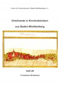 Ortsfremde in BW Heft 20: Friolzheim
