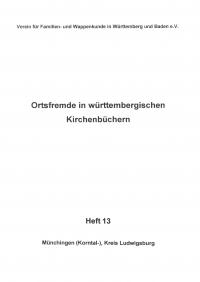 Ortsfremde in Württemberg Heft 13: Münchingen