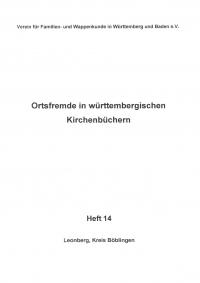 Ortsfremde in Württemberg Heft 14: Leonberg