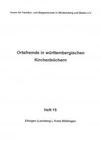 Ortsfremde in Württemberg Heft 15: Eltingen