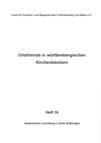 Ortsfremde in Württemberg Heft 16: Gebersheim