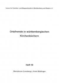 Ortsfremde in Württemberg Heft 18: Warmbronn