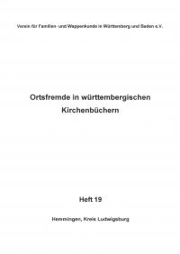 Ortsfremde in Württemberg Heft 19: Hemmingen