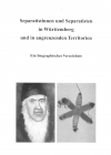 Separatisten in Württemberg und in angr. Territorien